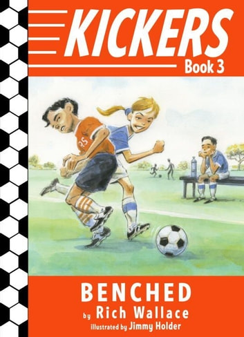 Kickers #3: Benched ebook by Rich Wallace