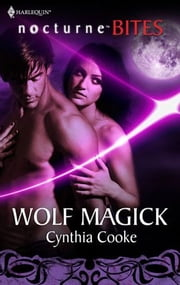 Wolf Magick ebook by Cynthia Cooke
