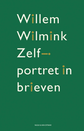 Zelfportret in brieven ebook by Willem Wilmink
