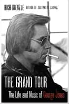 The Grand Tour ebook by Rich Kienzle
