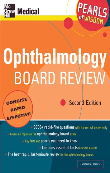 Ophthalmology Board Review: Pearls of Wisdom, Second Edition - Pearls of Wisdom, Second Edition ebook by Richard R. Tamesis