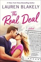The Real Deal - A Novel ebook by Lauren Blakely