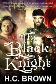 The Black Knight ebook by H.C. Brown