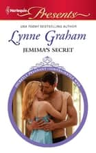 Jemima's Secret - A Secret Baby Romance eBook by Lynne Graham