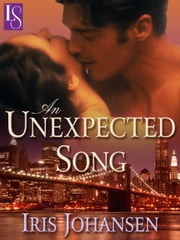 An Unexpected Song - A Loveswept Classic Romance ebook by Iris Johansen