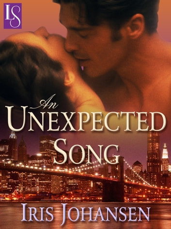 An Unexpected Song Ebook By Iris Johansen 9780553903164 Rakuten Kobo