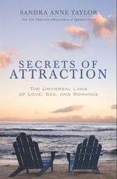 Secrets Of Attraction ebook by Sandra Anne Taylor