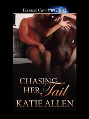 Chasing Her Tail ebook by Katie Allen
