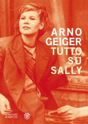 Tutto su Sally ebook by Alessio Romano