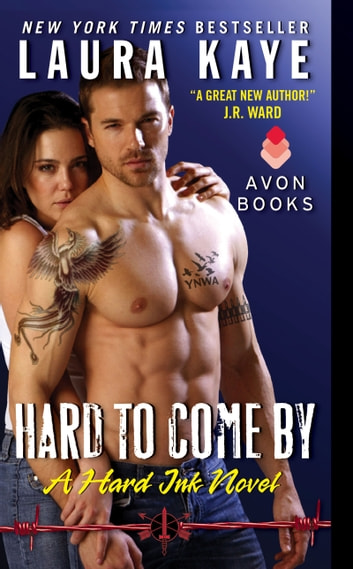 Hard to Come By - A Hard Ink Novel ebook by Laura Kaye