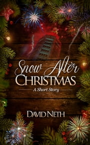 Snow After Christmas ebook by David Neth