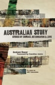 Australian Story: Stories of Courage, Determination and Love