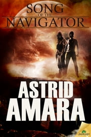 Song of the Navigator ebook by Astrid Amara