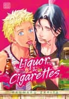 Liquor & Cigarettes (Yaoi Manga) ebook by Ranmaru Zariya