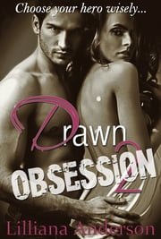 Drawn 2 - Obsession (Aaron) ebook by Lilliana Anderson