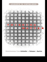 Thinking Matter - Consciousness from Aristotle to Putnam and Sartre ebook by Joseph S. Catalano