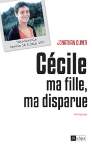 Cécile, ma fille, ma disparue eBook by Jonathan Oliver