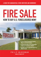 Fire Sale - How to Buy US Foreclosures ebook by Philip McKernan