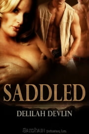 Saddled ebook by Delilah Devlin