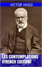 Les Contemplations ebook by Victor Hugo, Nelson