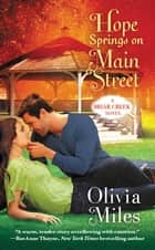 Hope Springs on Main Street ebook by Olivia Miles