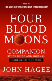 Four Blood Moons Companion Study Guide and Journal ebook by Hagee