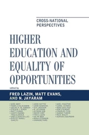 Higher Education and Equality of Opportunity - Cross-National Perspectives eBook by N. Jayaram, Matt Evans,...