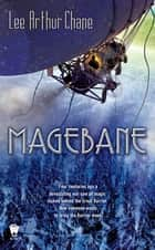 Magebane ebook by Lee Arthur Chane