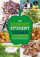 The Hungry Student Vegan Cookbook ebook by Octopus