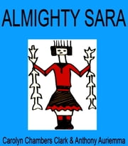 Almighty Sara ebook by Carolyn Chambers Clark
