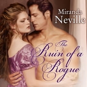The Ruin of a Rogue audiobook by Miranda Neville