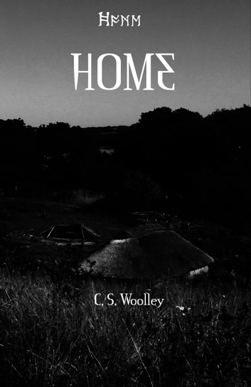 Home ebook by C.S. Woolley