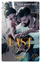 One last song - saison 1 eBook by Elisa Houot-hope