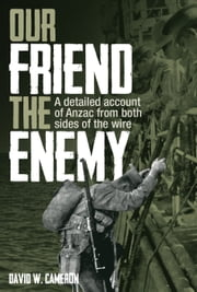 Our Friend the Enemy ebook by David W. Cameron