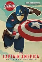 Phase One: Captain America - The First Avenger ebook by Alex Irvine