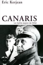 Canaris ebook by Eric KERJEAN