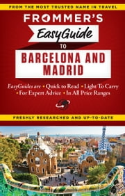 Frommer's EasyGuide to Barcelona and Madrid ebook by Patricia Harris,David Lyon