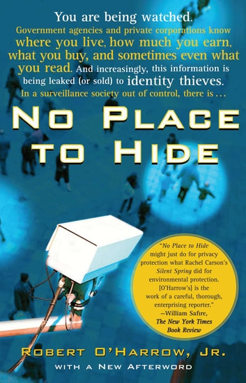 No Place to Hide ebook by Robert O'Harrow Jr.