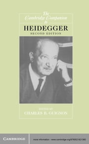 The Cambridge Companion to Heidegger ebook by Charles B. Guignon