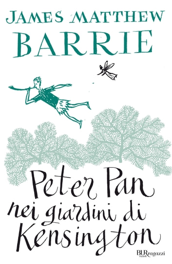 Peter Pan nei giardini di Kensington ebook by James Matthew Barrie