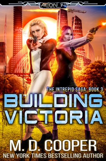 Building Victoria ebook by M. D. Cooper