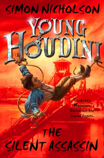 Young Houdini: The Silent Assassin eBook by Simon Nicholson