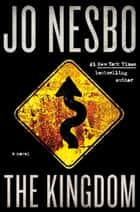 The Kingdom ebook by Jo Nesbo, Robert Ferguson