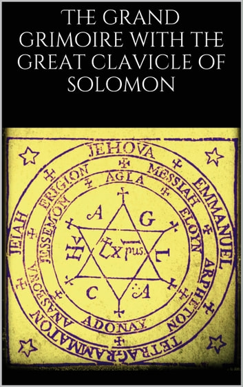 The grand grimoire with the great clavicle of solomon ebook by the grand grimoire with the great clavicle of solomon ebook by unknown unknown fandeluxe Gallery