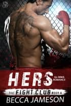 Hers ebook by Becca Jameson