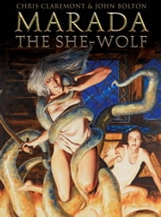 Marada The She Wolf ebook by Chris Claremont,John Bolton