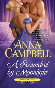 A Scoundrel by Moonlight ebook by Anna Campbell