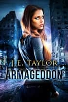 Armageddon ebook by J.E. Taylor