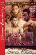 Private Pleasures ebook by Tara Rose