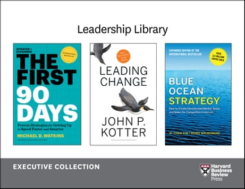 Harvard Business Review Leadership Library: The Executive Collection (12 Books) ebook by Harvard Business Review,Michael D. Watkins,Clayton M. Christensen,Kenneth L. Kraemer,Michael E. Porter